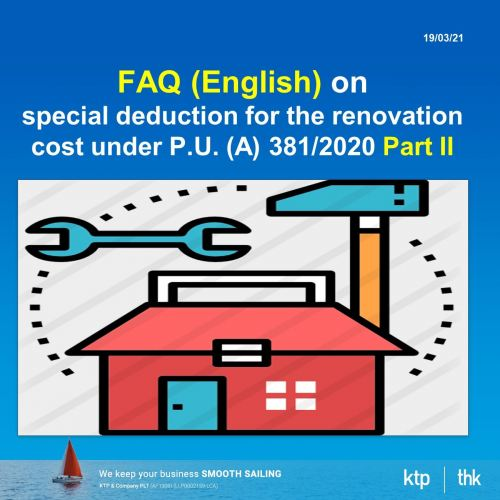 FAQ on special deduction for the renovation cost under P.U. (A) 381/2020 (Updated on 11.03.2021) Par