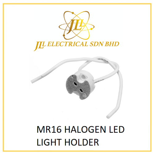 MR16 HALOGEN LED LIGHT HOLDER