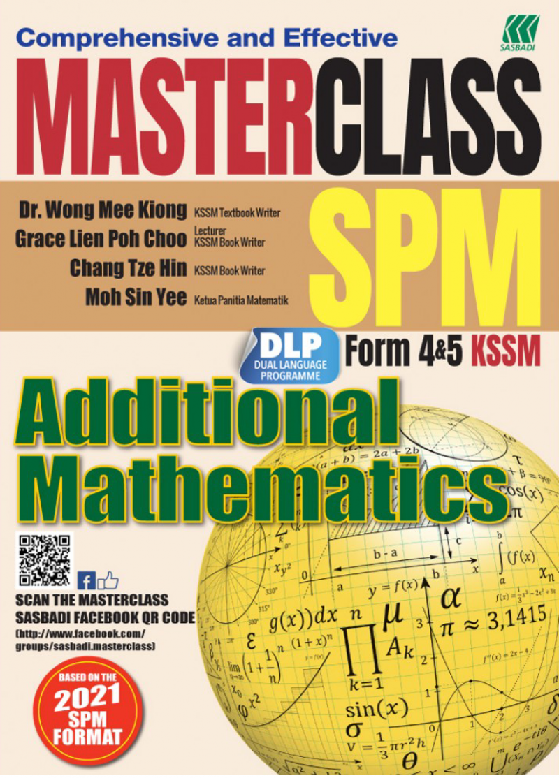 MasterClass 2021 SPM Additional Math ematics  Tingkatan 4.5
