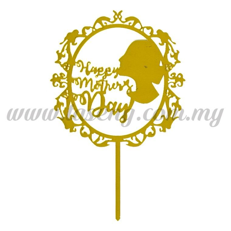 Cake Topper Happy Mother's Day (Acrylic) Gold (CT-HM1-AGO)