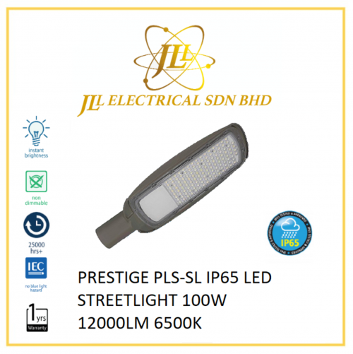 PRESTIGE PLS-SL IP65 LED STREETLIGHT 100W 12000LM 6500K