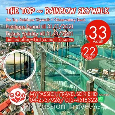 The Top ~ Rainbow Skywalk