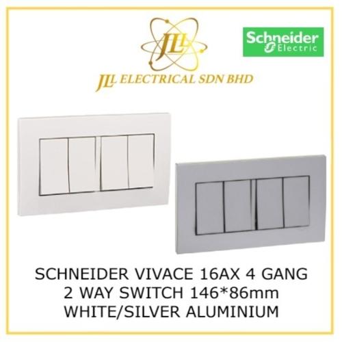 SCHNEIDER VIVACE 16AX 4 GANG 2 WAY SWITCH 146*86mm WHITE/SILVER ALUMINIUM [KB34_WE_G11/  KB34_AS_G11]