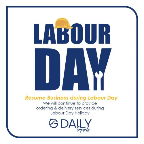 Resume Business During Labour Day ~ 1.5.2021