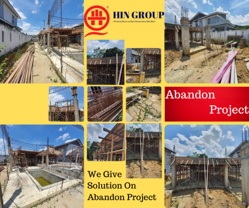 Abandon Renovation Or Project ? Call Me Now For Best Solution.