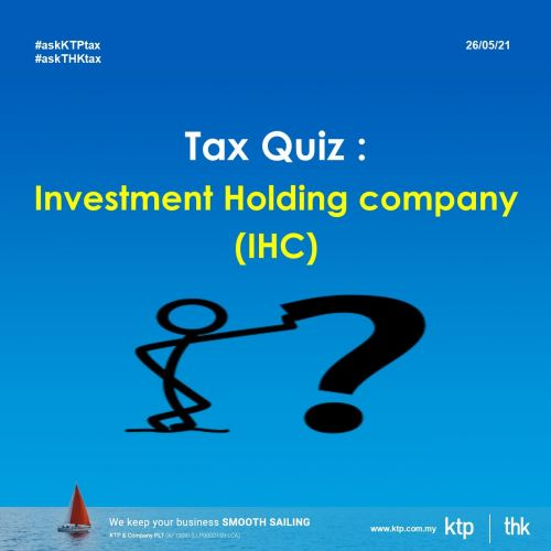Tax treatment on Investment Holding Company