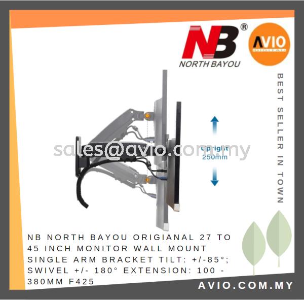NB North Bayou Original 27 to 45 inch Monitor TV Single Arm Wall Mount Bracket F425 MONITOR / PC Johor Bahru (JB), Kempas Supplier, Suppliers, Supply, Supplies | Avio Digital