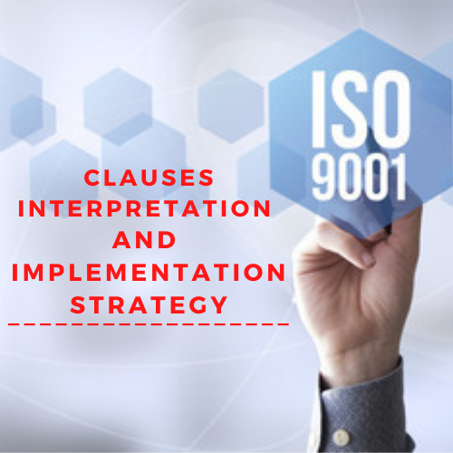 ISO 9001:2015 Clauses Interpretation and Implementation Strategy Quality Management Selangor, Malaysia, Kuala Lumpur (KL), Shah Alam Training, Workshop   Iconic Training Solutions Sdn Bhd