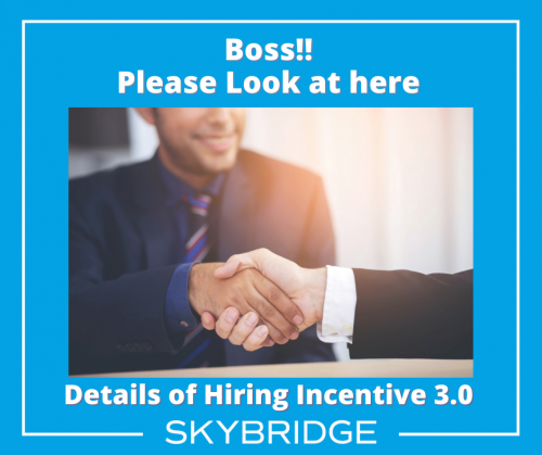 Details of Hiring Incentive 3.0