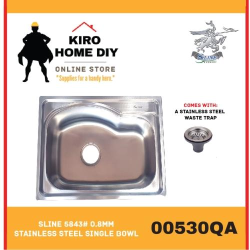 SLINE 5843# 0.8mm Stainless Steel Single Bowl - 00530QA