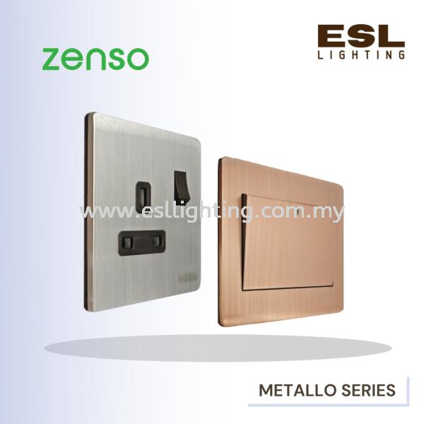 ZENSO METALLO SERIES SWITCHER CLASSY MODERN STYLISH SWITCHES ZENSO Selangor, Malaysia, Kuala Lumpur (KL), Seri Kembangan Supplier, Suppliers, Supply, Supplies | E S L Lighting (M) Sdn Bhd