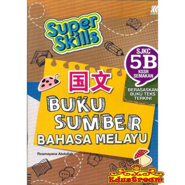 Sasbadi Super Skills Buku Sumber Bahasa Melayu 3B Sasbadi SJKC Books Johor Bahru (JB), Malaysia Supplier, Suppliers, Supply, Supplies | Edustream Sdn Bhd