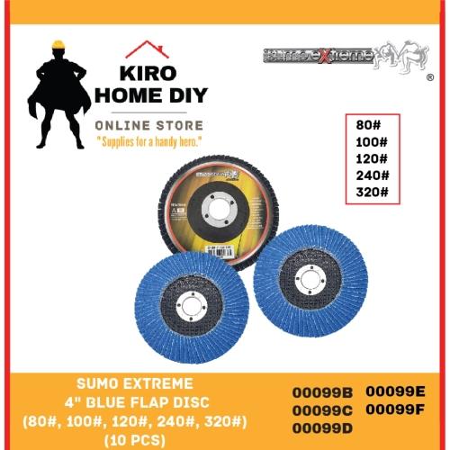 SUMO EXTREME 4 Inches Blue Flap Disc (80# - 320#) (10 PCS)  00099B/ 00099C/ 00099D/ 00099E/ 00099F