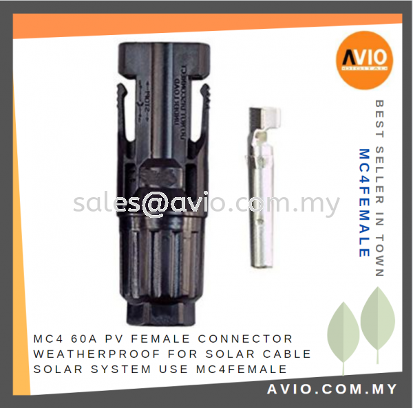 MC4 60A PV Straight Female Connector Weatherproof for Solar Cable Solar System use MC4FEMALE CABLE / POWER/ ACCESSORIES Johor Bahru (JB), Kempas Supplier, Suppliers, Supply, Supplies | Avio Digital