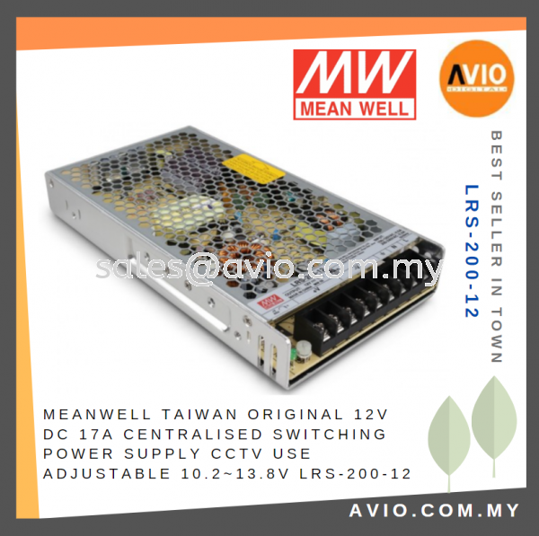 Meanwell Mean Well Taiwan Original CCTV 12V DC 17A Centralized Switching Power Supply CCTV use LRS-200-12 CABLE / POWER/ ACCESSORIES Johor Bahru (JB), Kempas Supplier, Suppliers, Supply, Supplies | Avio Digital