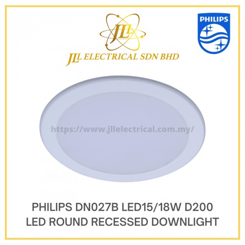 PHILIPS DN027B LED15/18W D200 LED ROUND RECESSED DOWNLIGHT 3000K/4000K/6500K