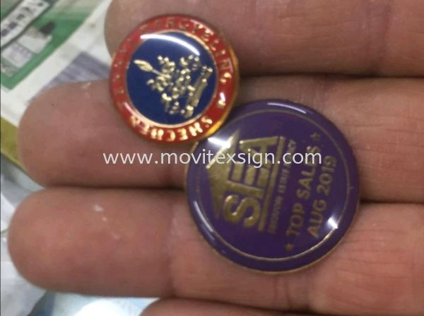 Coller pin badge with logo and epoxy emboss  etchin plate /emblem etaching logo /mechine tag /chemical Etchin stainless Steel plate Johor Bahru (JB), Johor, Malaysia. Design, Supplier, Manufacturers, Suppliers | M-Movitexsign Advertising Art & Print Sdn Bhd
